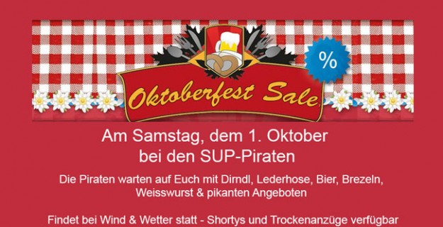 1. Oktober ist Oktoberfest-Sale bei den SUP-Piraten